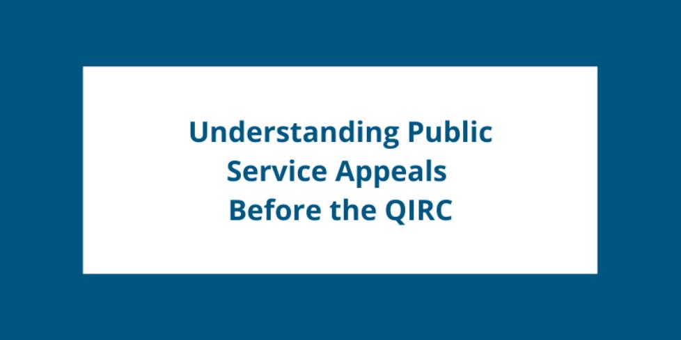Understanding Public Service Appeals Before the QIRC